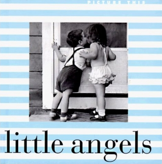 Little Angels: Edited By Maria Kalman